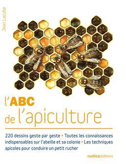 L'ABC de l'apiculture aux éditions Rustica